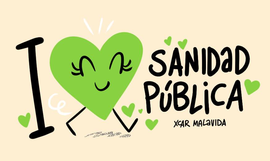 I love sanidad pública Ilustración de XCAR Malavida